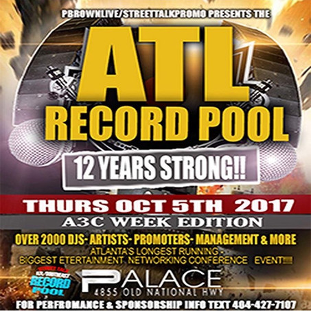Thursday Oct 5th ATL RECORD POOL (A3C Week Edition)