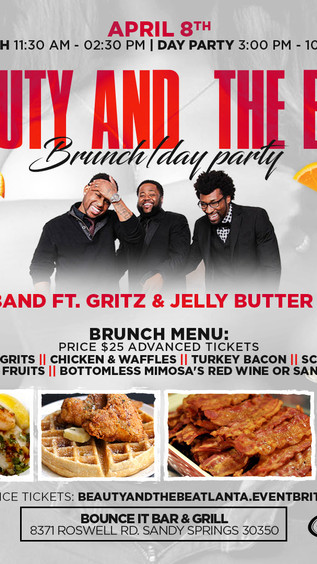 Beauty and the Beat Brunch/day Party Ft. Live Band Gritz & Jelly April 8th