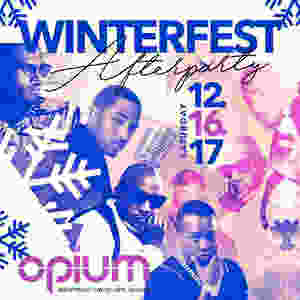 Tonight Winterfest & Game After Party Ladies Saturday @Opium/ DC Don Curry @Uptown Comedy / Super Sunday @Josephine Lounge