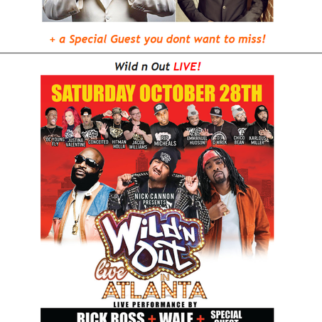 Nick Cannon Wild N Out Live Comes To ATL With Live Performance by Rick Ross & Wale