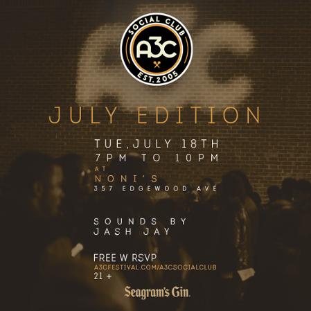 A3C Social Club: July Edition Tuesday July 18th 2017