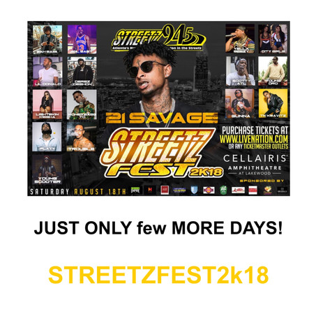 StreetzFest 2018 THIS SATURDAY ft. 21 Savage, Lil Baby & more!