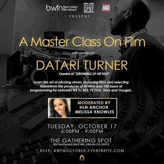 atlanta master-class on film with producer Datari Turner Tuesday October 17th