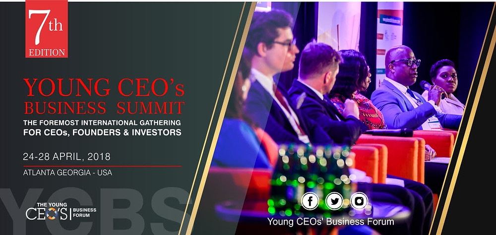 You are Cordially Invited to Young CEO's Business Summit April 25-27, 2018   Announcing YCBS Atlanta 2018 with compelling sessions and participation from over 300 International Entrepreneurs, CEOs, and Diplomats at Georgia State University College of Law Knowles Conference Center, 85 Park Place NE Atlanta