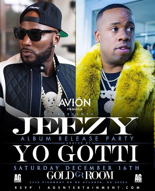 Tonight at The Gold Room...Jeezy + Yo Gotti