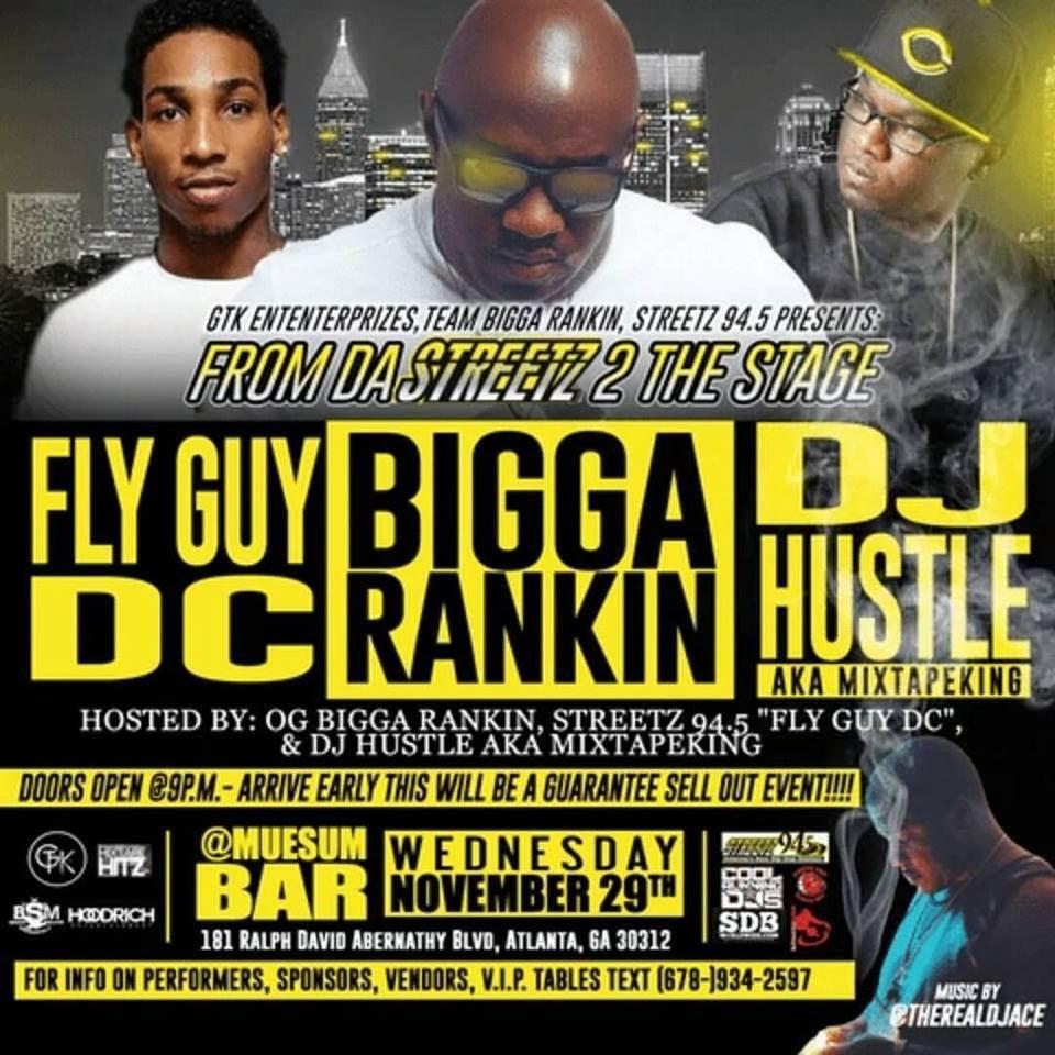 """From the Streetz 2 The Stage"" Hosted by Bigga Rankin x DJ Hustle King x Streetz94.5's Fly Guy DC"