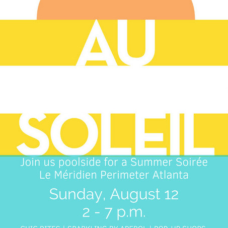 THIS SUNDAY: Au Soleil Pool Party at Le Meridien