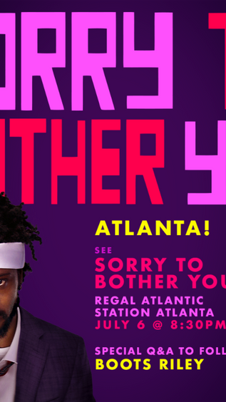 Sorry to Bother You  Q&A with Boots Riley Friday, July 6th