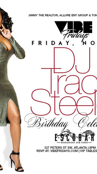 **Breaking News** DJ Traci Steele's Celebrity Birthday Party this FRIDAY