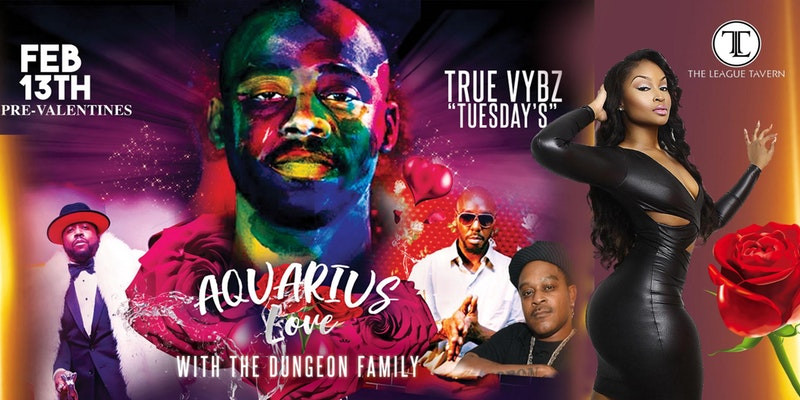 Aquarius Love With The Dungeon Family Feb 13th