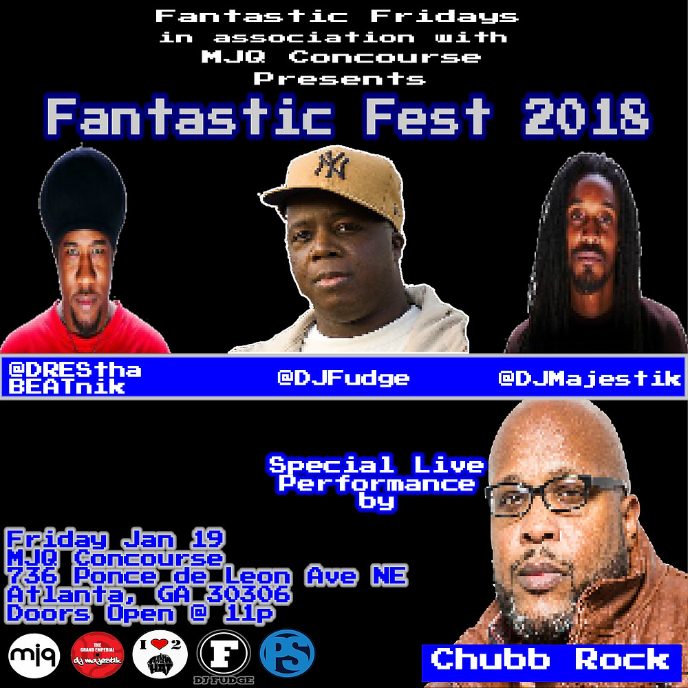 FANTASTIC FEST '18 STARRING THE LEGENDARY CHUBB ROCK