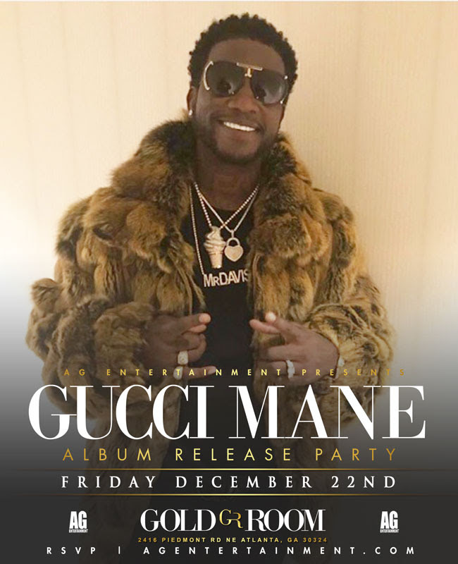 This Friday Gucci Mane Album Release Party at The Gold Room!