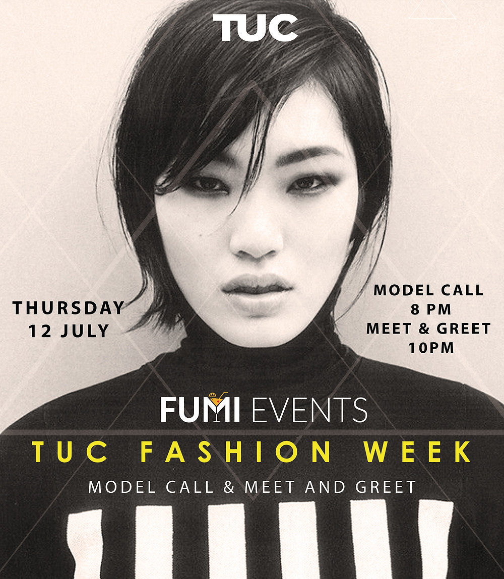 TUC FASHION WEEK MEET & GREET MODEL CALL