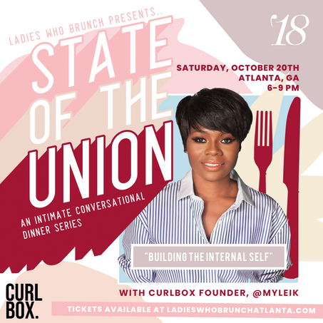 State of the Union Dinner with Myleik🍸10/20 (Details Inside)