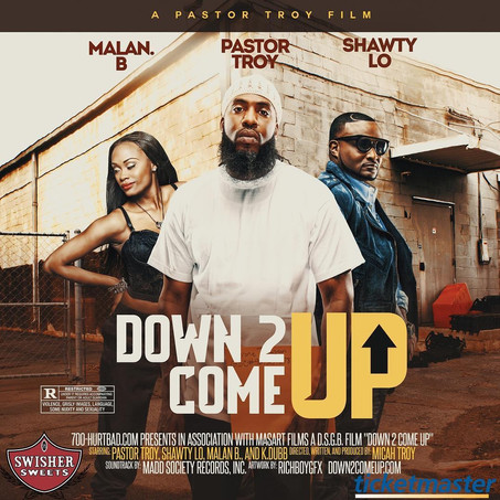 """PASTOR TROY, SHAWTY LO, &MALAN B Star in """"Down 2 Come Up"""""""