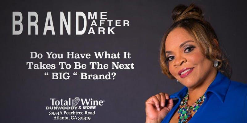 """Brand """"Me"""" After Dark!"""