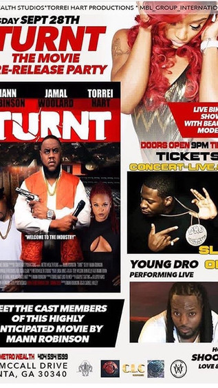 """TONIGHT! """"TURNT"""" The Movie Pre-Release Party (Meet the Cast)! YOUNG DRO Performing LIVE!"""