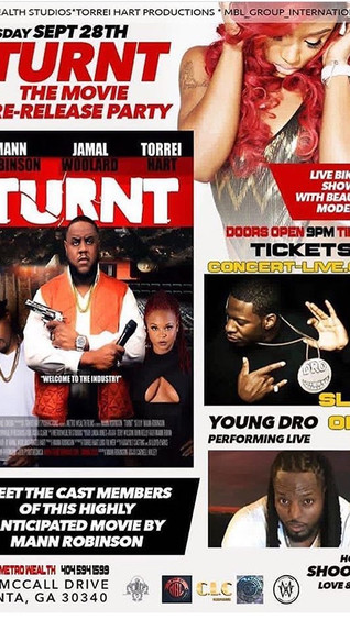 "TONIGHT! ""TURNT"" The Movie Pre-Release Party (Meet the Cast)! YOUNG DRO Performing LIVE!"