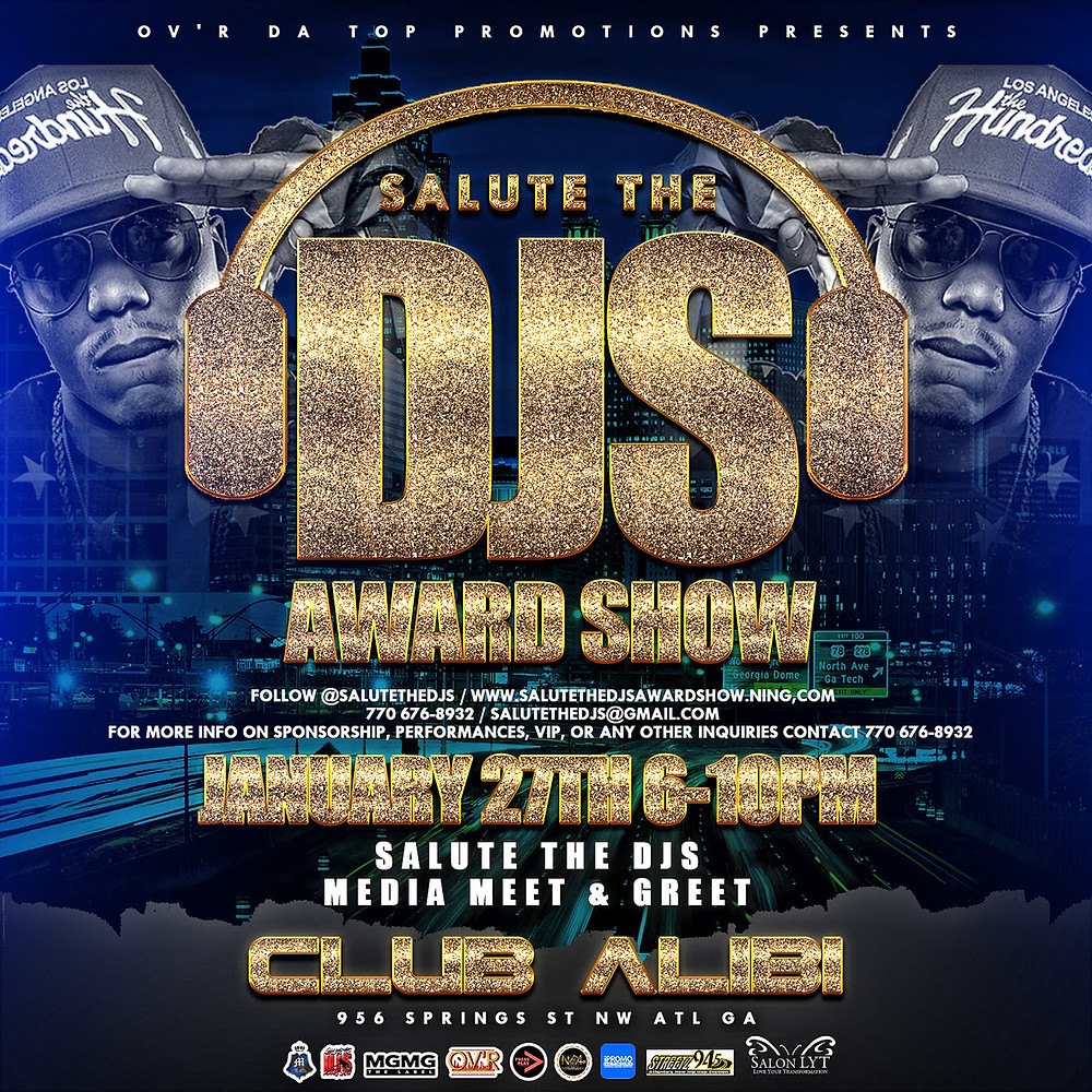 SALUTE THE DJS AWARD SHOW JAN 27th-29th!