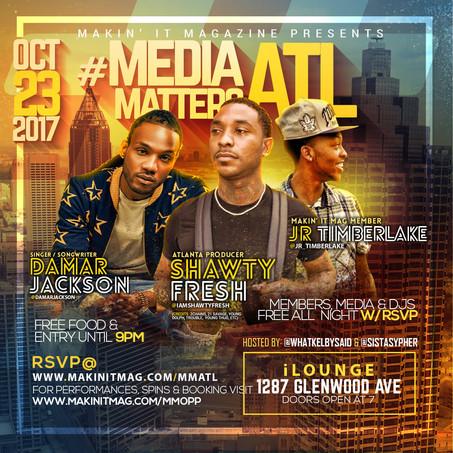 Don't Miss MAKIN IT MAGAZINE'S Media Matters ATL on 10/23