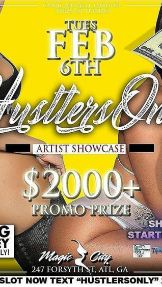 #HustlersOnly @Magic City Feb 6th