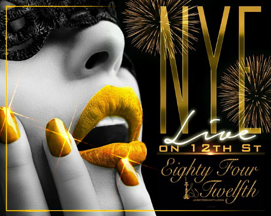 NYE LIVE on 12th Street Hosted By UPPER ECHELON (Get Your Reserved VIP Sections Now) @ The All New EIGHTY FOUR & TWELFTH (Midtown Atlanta) • For VIP Sections Info, Call 404.484.1075