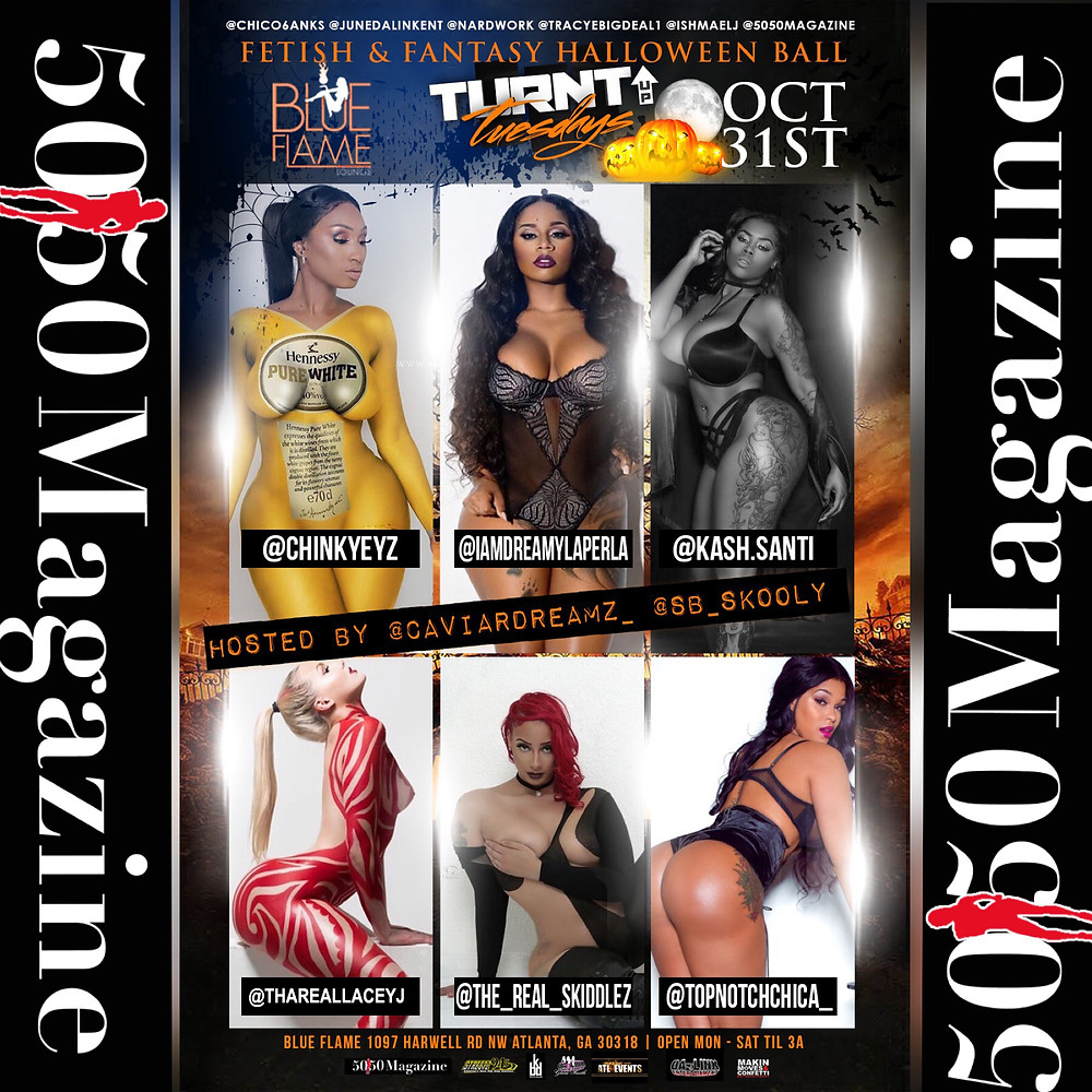 Fetish & Fantasy Halloween Ball Hosted by SKOOLY,  CAP1 & 5050 Magazine @BlueFlameLounge!
