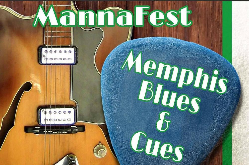MannaFest: Memphis Blues & Cues - Get Tickets NOW!