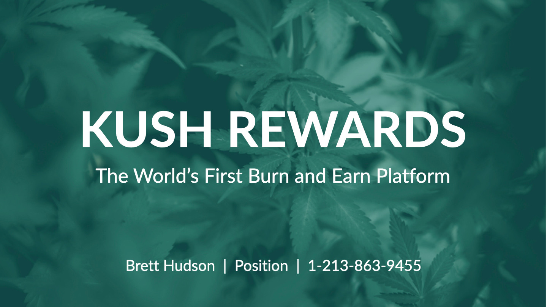 Kush Rewards Pitch Deck - Final Draft.00
