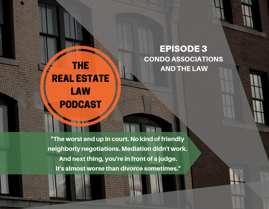 The Real Estate Law Podcast