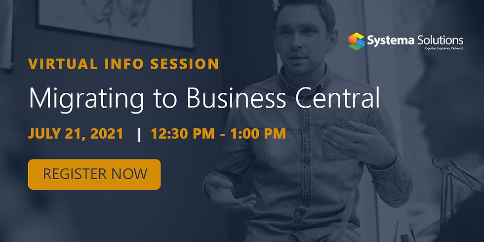 Virtual Information Session: Migrating to Business Central