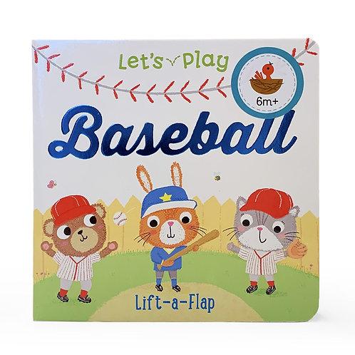 Let's Play Baseball: Chunky Lift-a-Flap Book