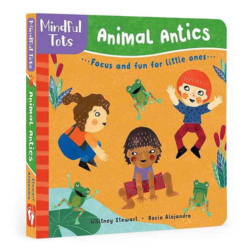 Mindful Tots: Animal Antics Book