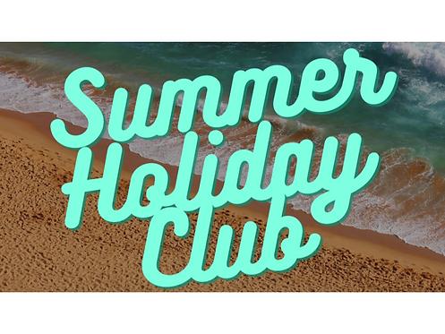 Summer Holiday Club  (3 Week Course)
