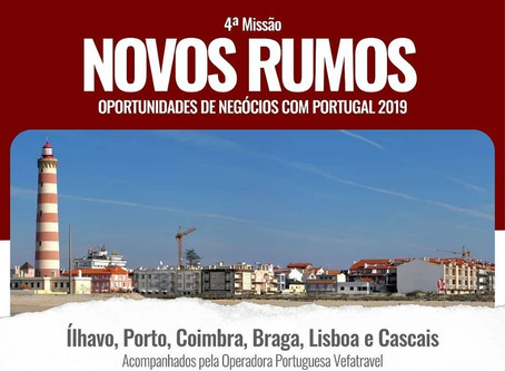 4ª Missão Novos Rumos - Oportunidades de Negócios com Portugal 2019