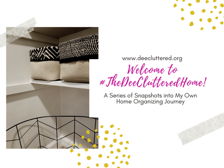 Welcome to #TheDeeClutteredHome!