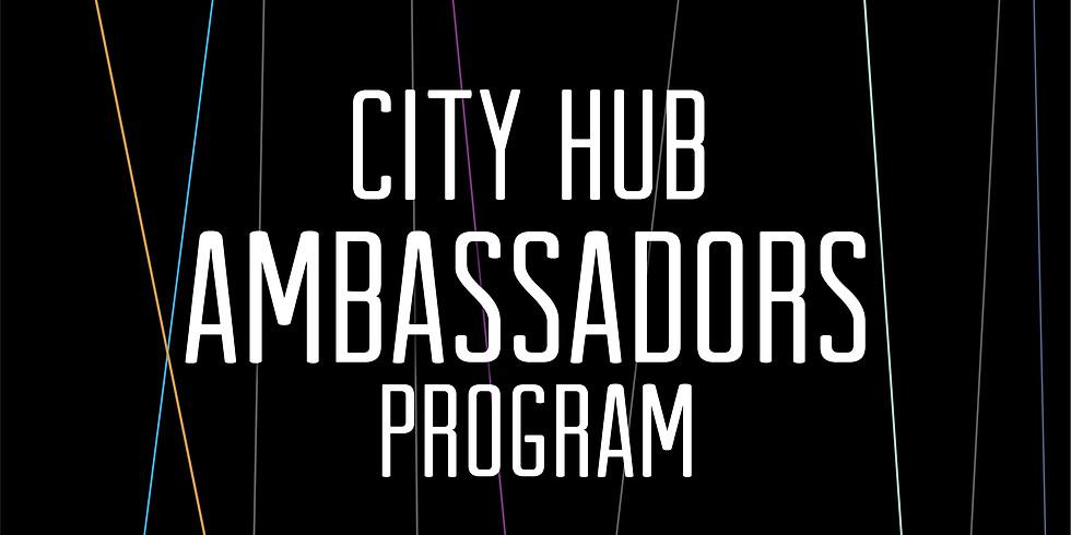 CITY Hub Ambassadors Program