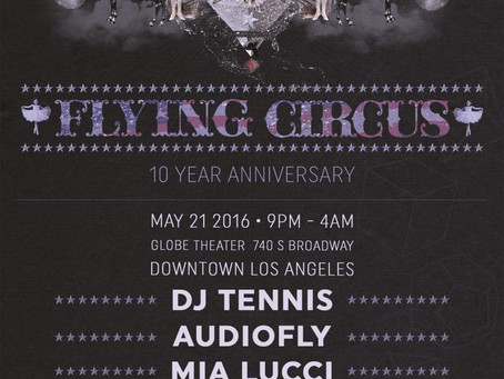 Flying Circus - 10 Year Anniversary with DJ Tennis
