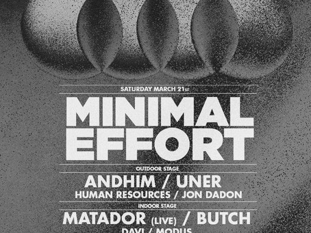 Minimal Effort with Matador, Butch, Andhim, and Uner at The Legendary Park Plaza at Legendary Park P