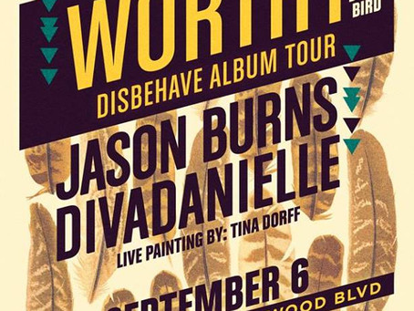 The Do LaB Presents.. Worthy at King King (LA) with Jason Burns