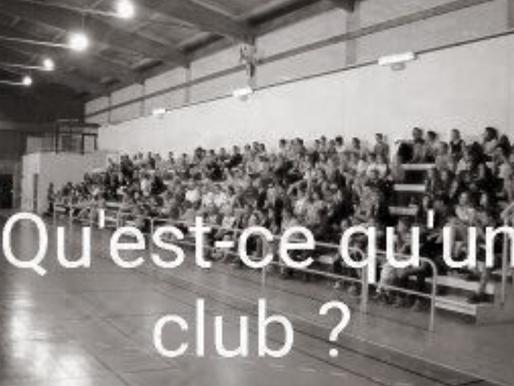 Qu'est-ce qu'un club ?