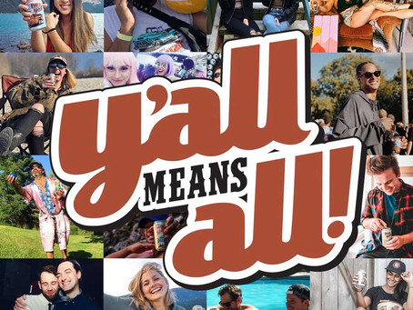 "Hey Y'All - BC's Own Hard Iced Tea Announces ""Y'All Means All"" Initiative"