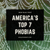 America's Top 7 Phobias