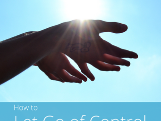How to Let Go of Control
