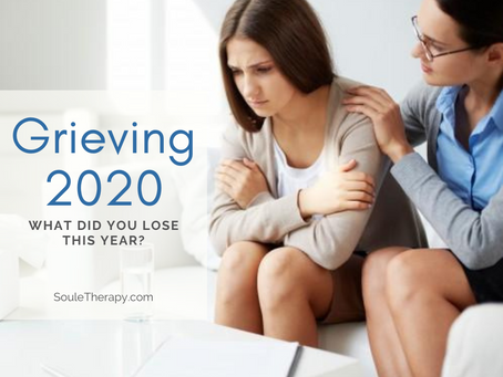 Grieving 2020. What did you lose this year?