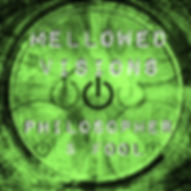 Phlospher & Fool Spotify Mellowed Visions Playlist