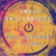 Philosopher & Fool Spotify Urban Renaissance Playlist
