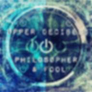 Philosopher & Fool Spotify Upper Decibels Playlist