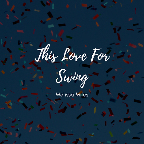 This Love For Swing (Single)