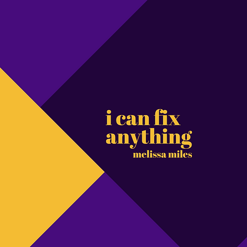 I Can Fix Anything (Single)